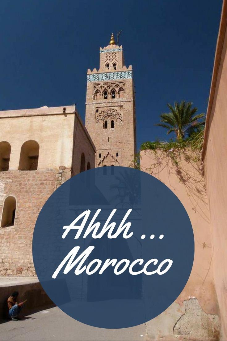 Ahhh ... Morocco