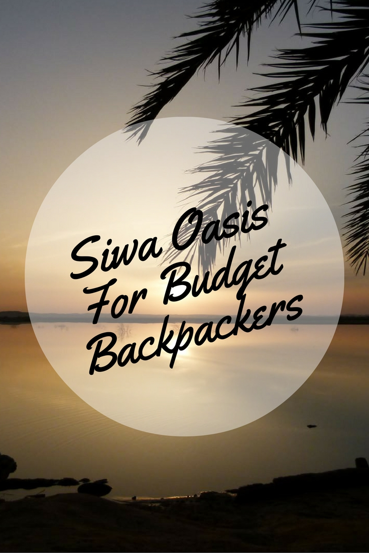 Siwa Oasis For Budget Backpackers