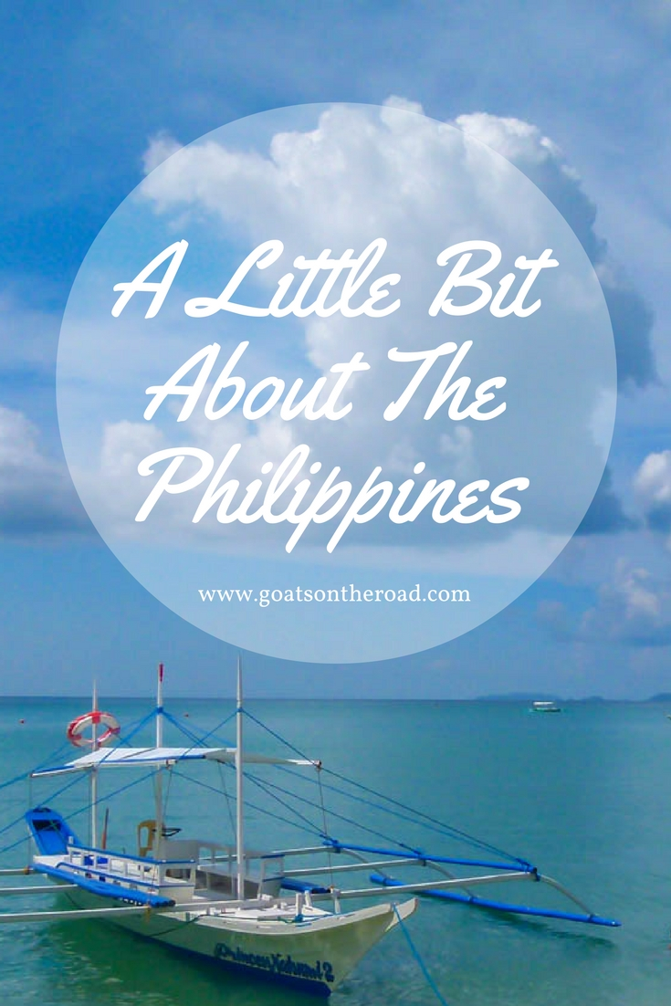 A Little Bit About The Philippines