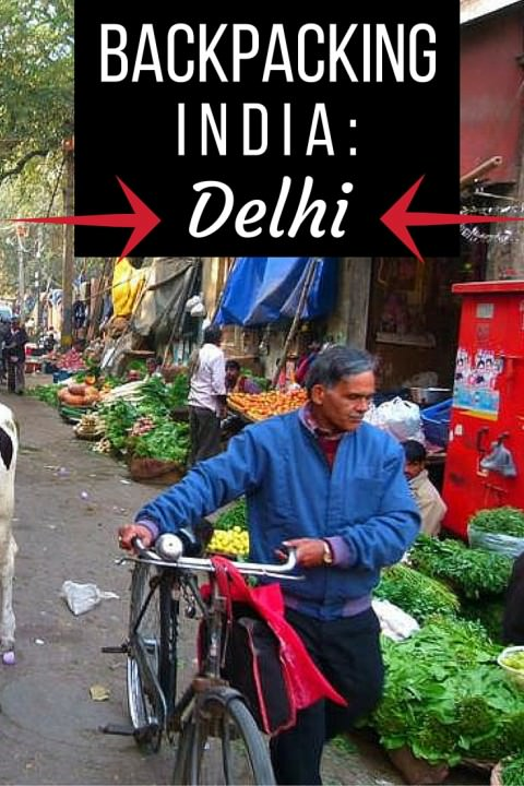 Backpacking India- Delhi