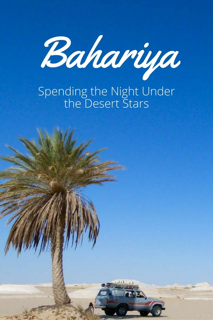 Bahariya: Spending the Night Under the Desert Stars