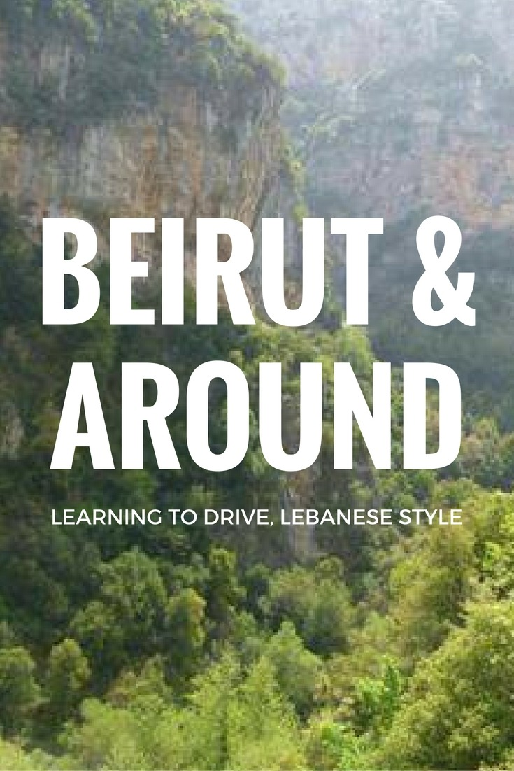 Beirut & Around - Learning to Drive, Lebanese Style