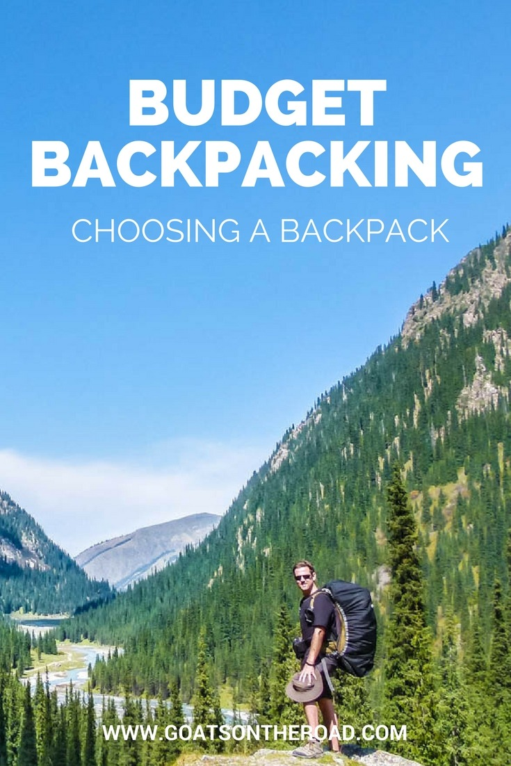 Budget Backpacking- Choosing A Backpack