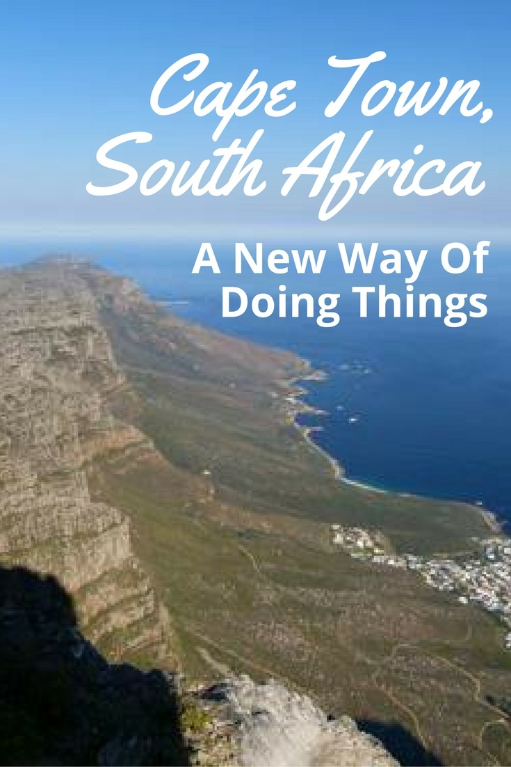 Cape Town, South Africa - A New Way Of Doing Things