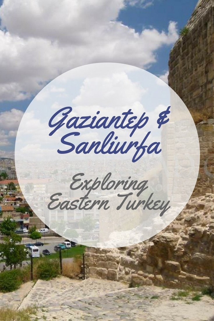 Gaziantep & Sanliurfa - Exploring Eastern Turkey