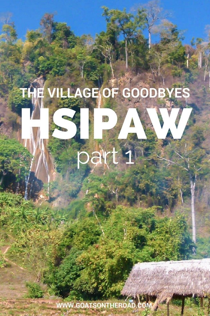 Hsipaw: The Village Of Goodbyes Part 1