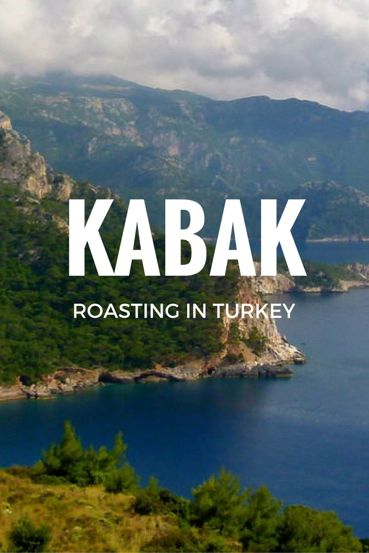 Kabak: Roasting In Turkey