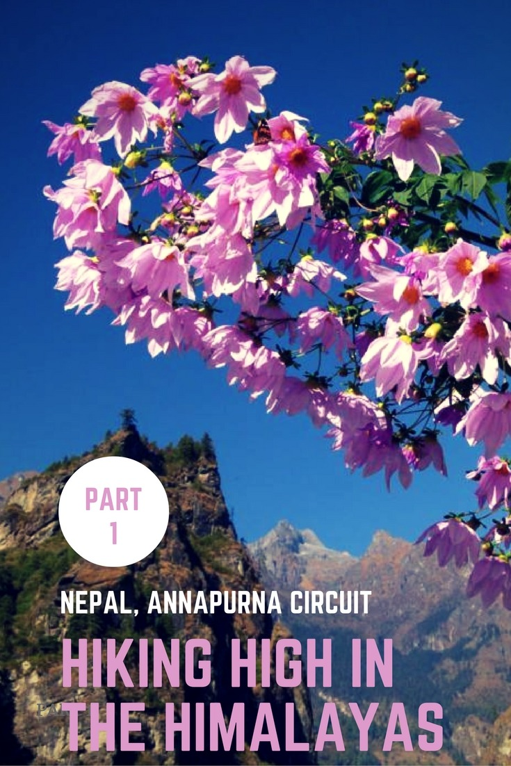 Nepal, Annapurna Circuit - Hiking Through Heaven High In The Himalayas Part 1