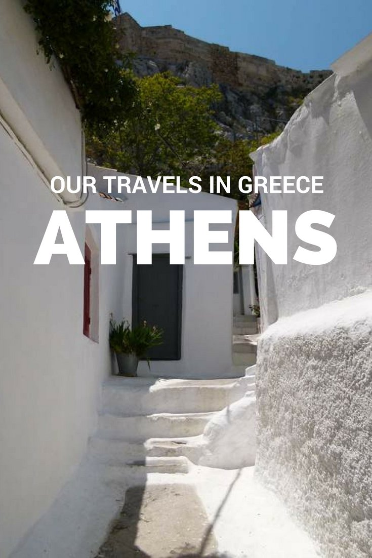 Our Travels in Athens, Greece