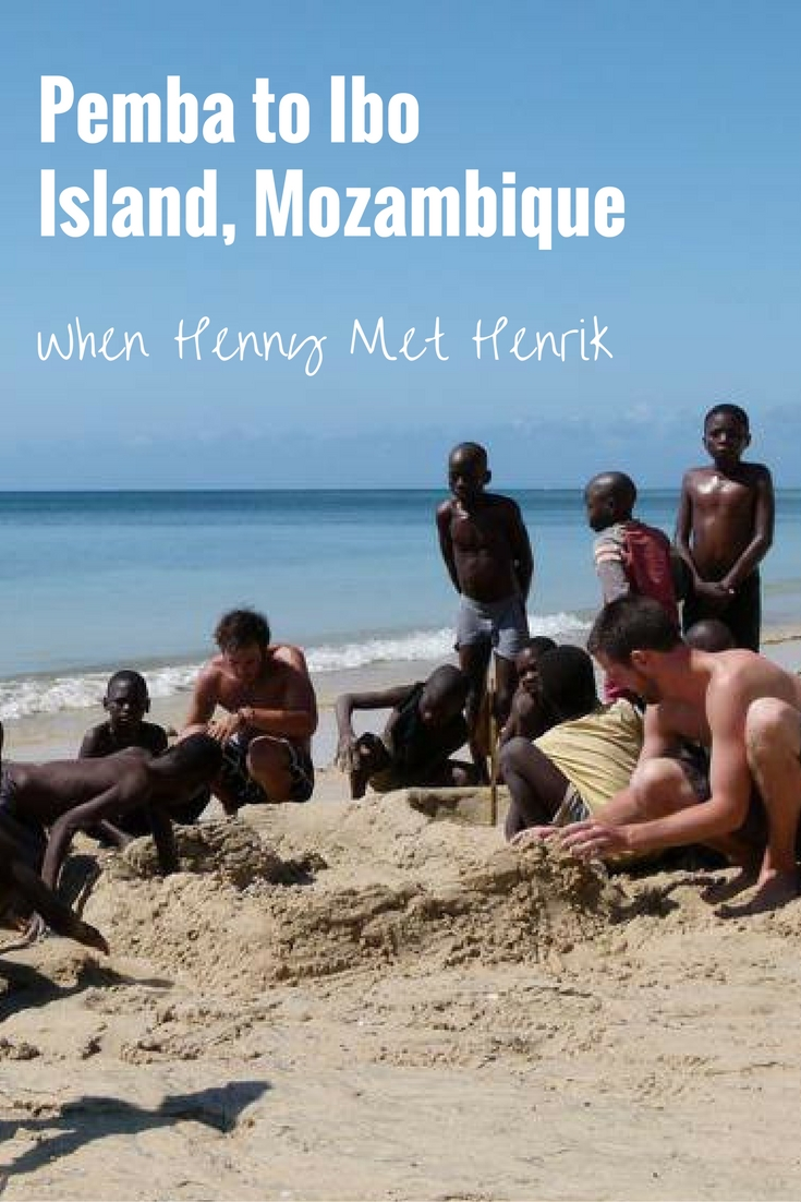Pemba to Ibo Island, Mozambique - When Henny Met Henrik