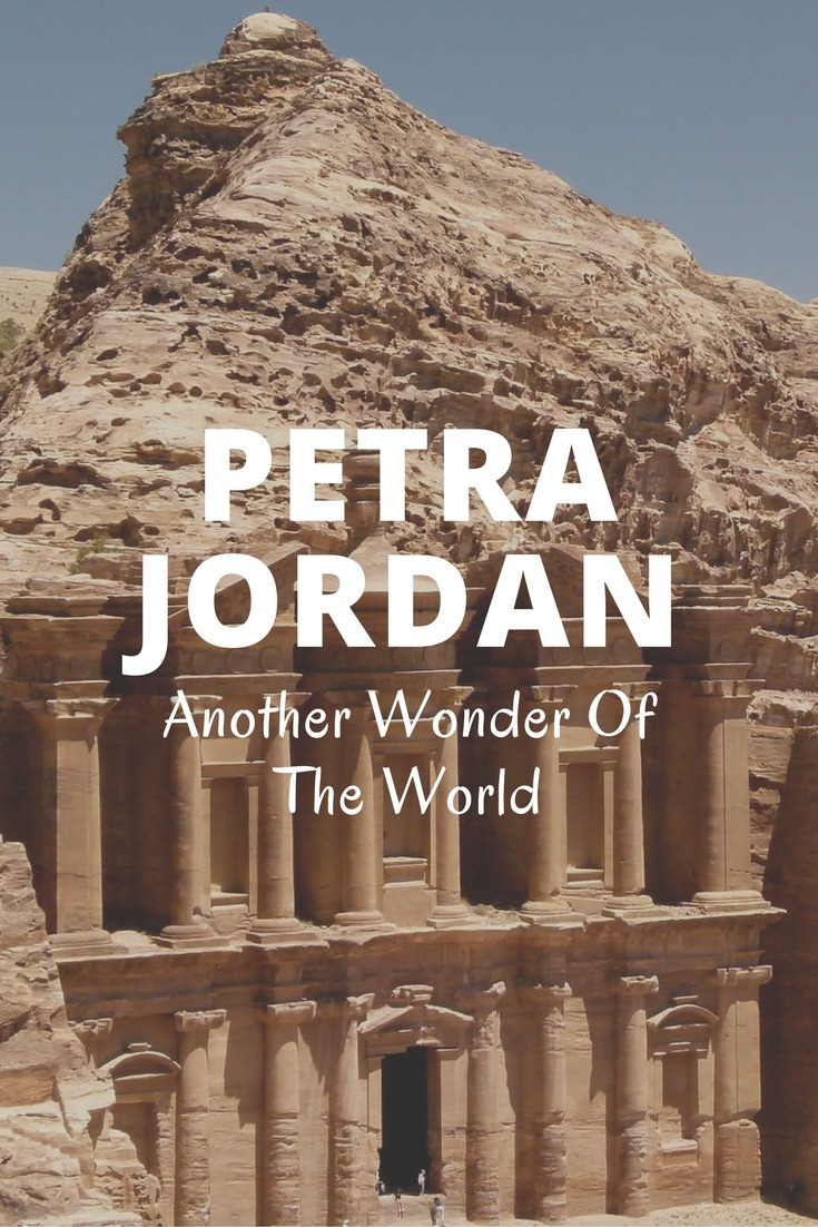 Petra, Jordan: Another Wonder Of The World