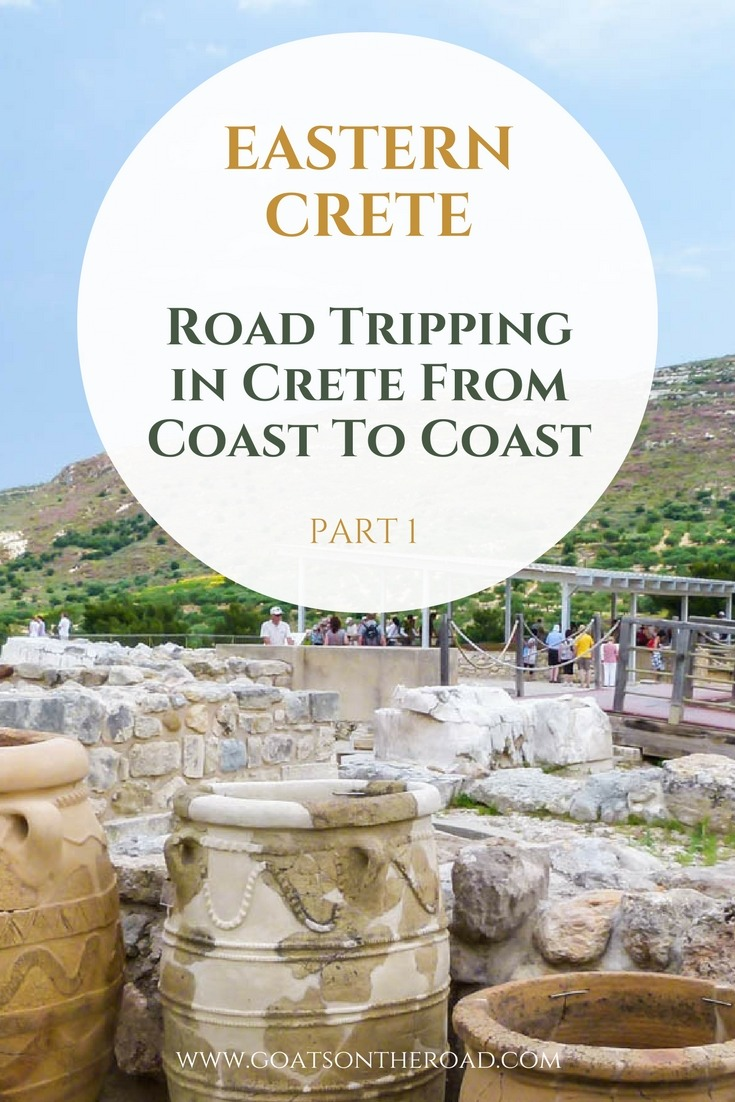 Road Tripping in Crete From Coast To Coast: Part 1 - Eastern Crete