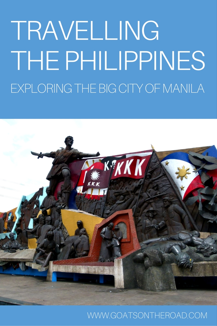 Travelling The-Philippines: Exploring The Big City of Manila