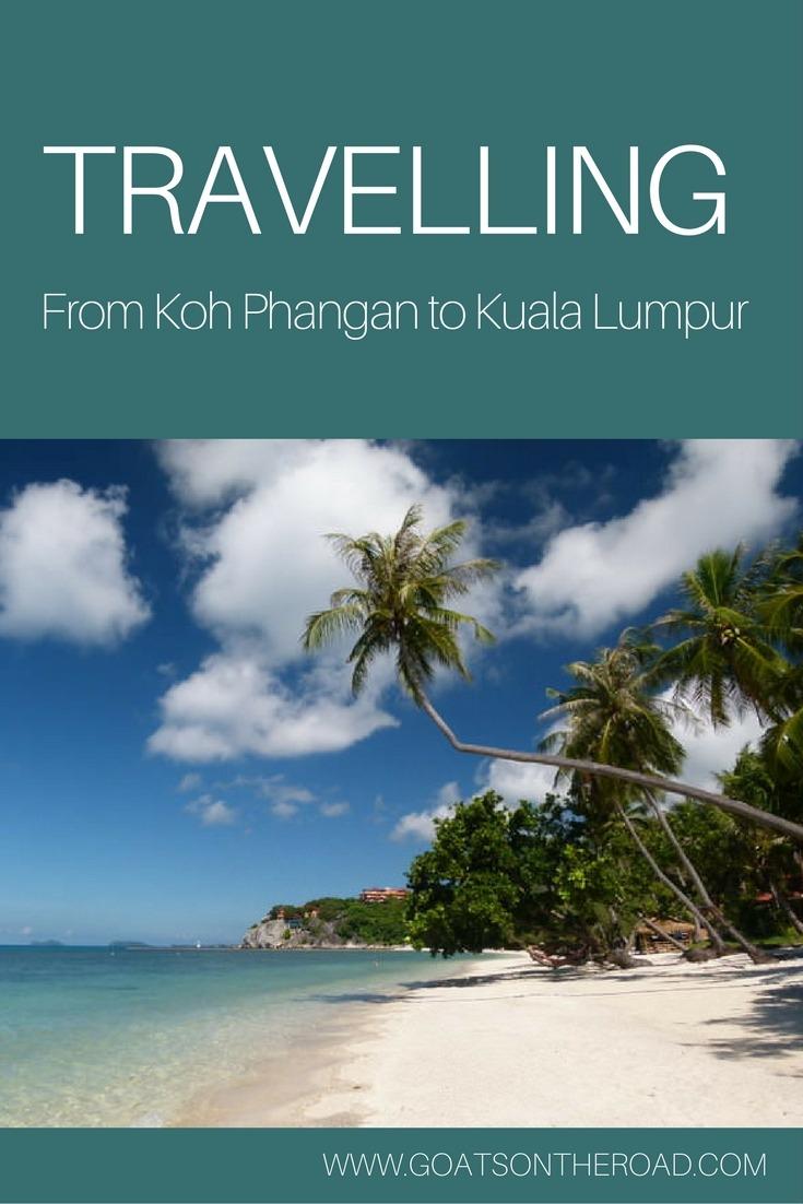Travelling from Koh Phangan to Kuala Lumpur