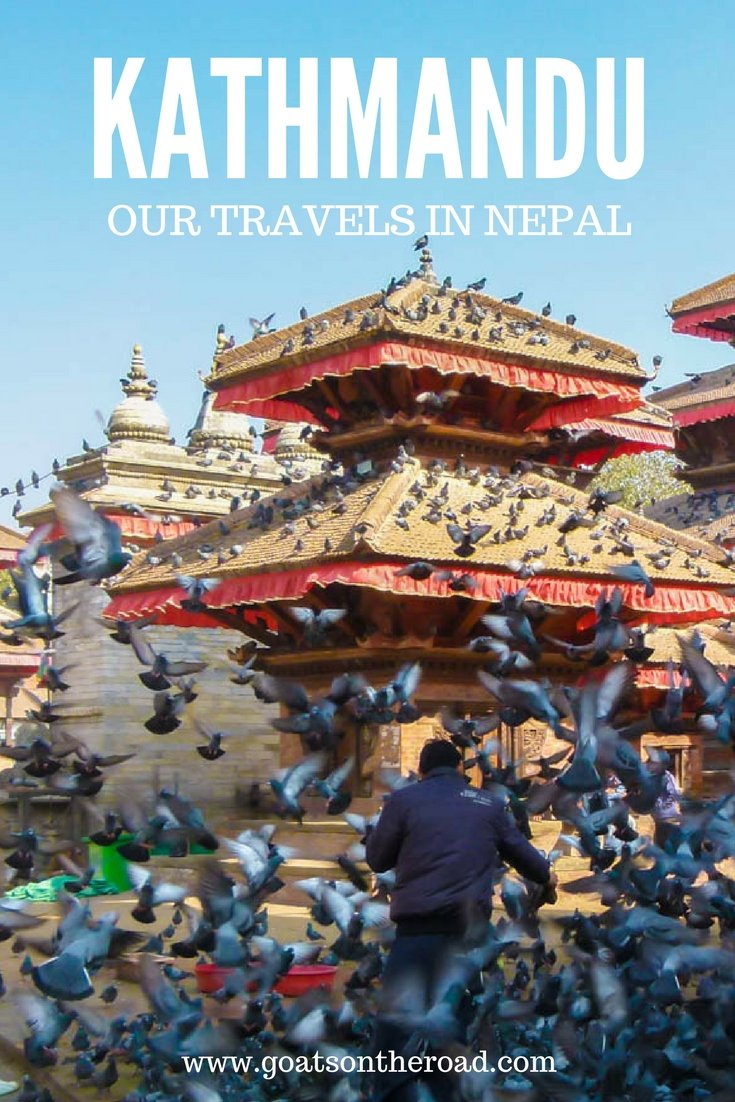 What To Do? Go Kathmandu! Our Travels in Nepal