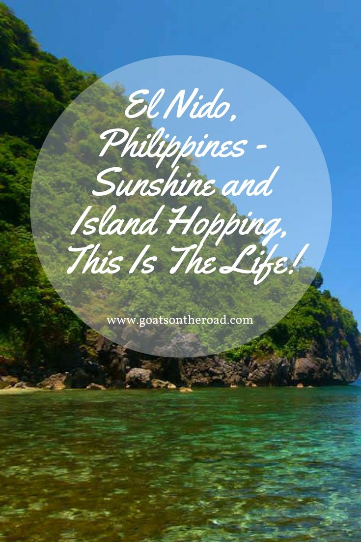 El Nido, Philippines - Sunshine and Island Hopping, This Is The Life!