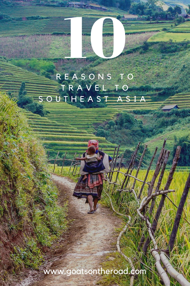 10 Reasons To Travel To Southeast Asia