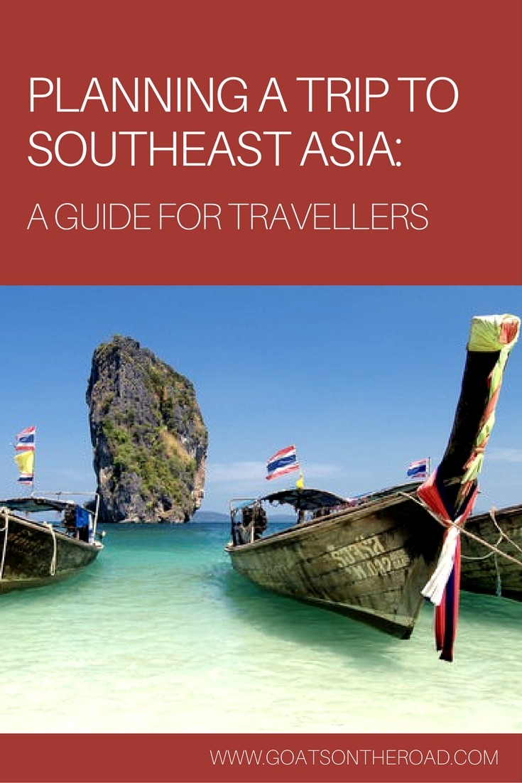 Planning A Trip To Southeast Asia: A Guide for Travellers