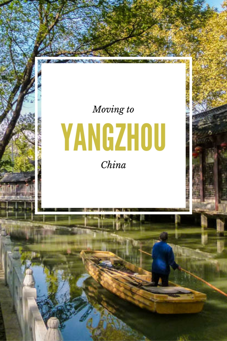 Moving To Yangzhou, China