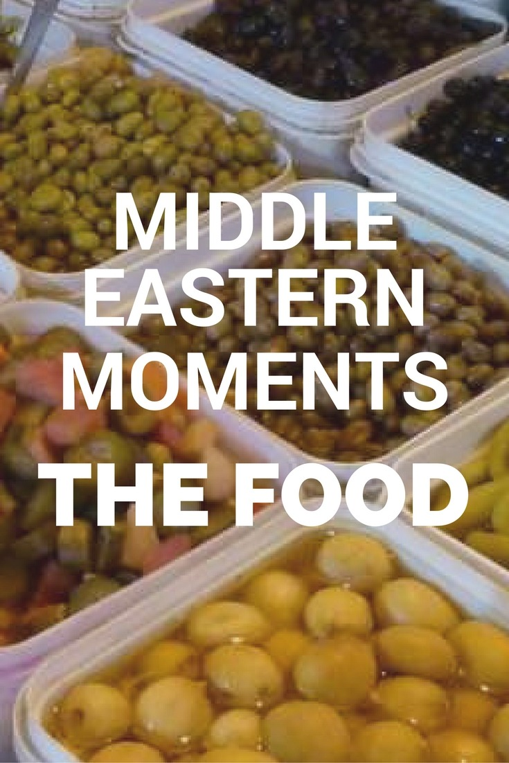 Middle Eastern Moments: The Food