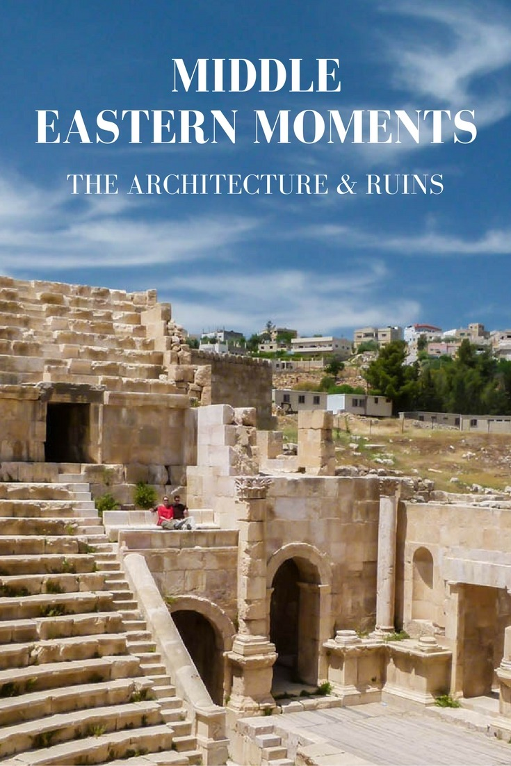 Middle Eastern Moments: The Architecture & Ruins - Goats ...