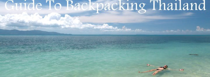 Guide To Backpacking Thailand Panorama