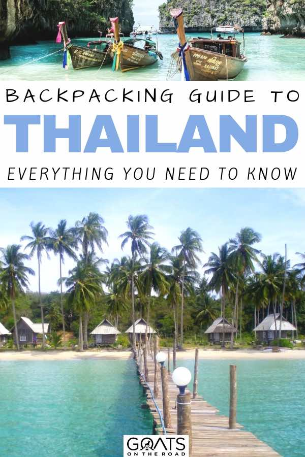 tropical paradise with text overlay backpacking guide to thailand everything you need to know