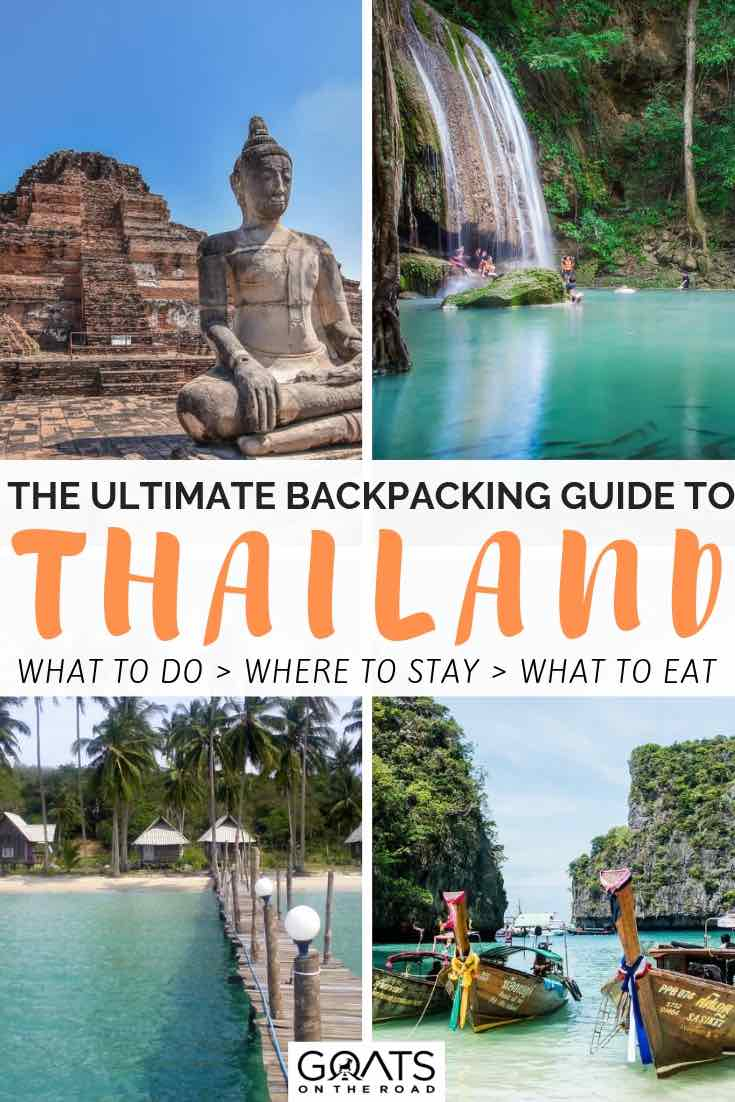 waterfalls and historical sites with text overlay the ultimate backpacking guide to thailand