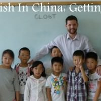Teaching English In China: Getting Started FAQ's