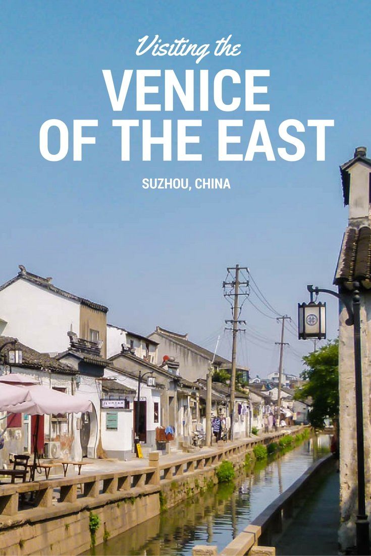 Visiting The Venice Of The East – Suzhou, China