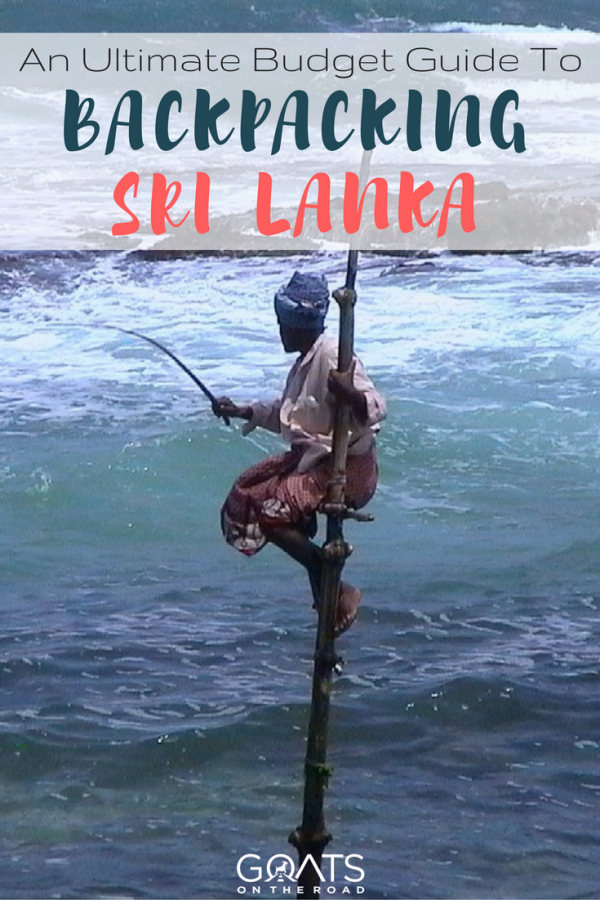 fishing on a stilt with text overlay budget guide to backpacking sri lanka