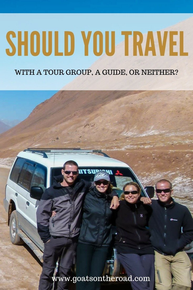 Should You Travel With A Tour Group, A Guide, or Neither?