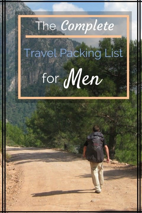 The Complete Travel Packing List For Men