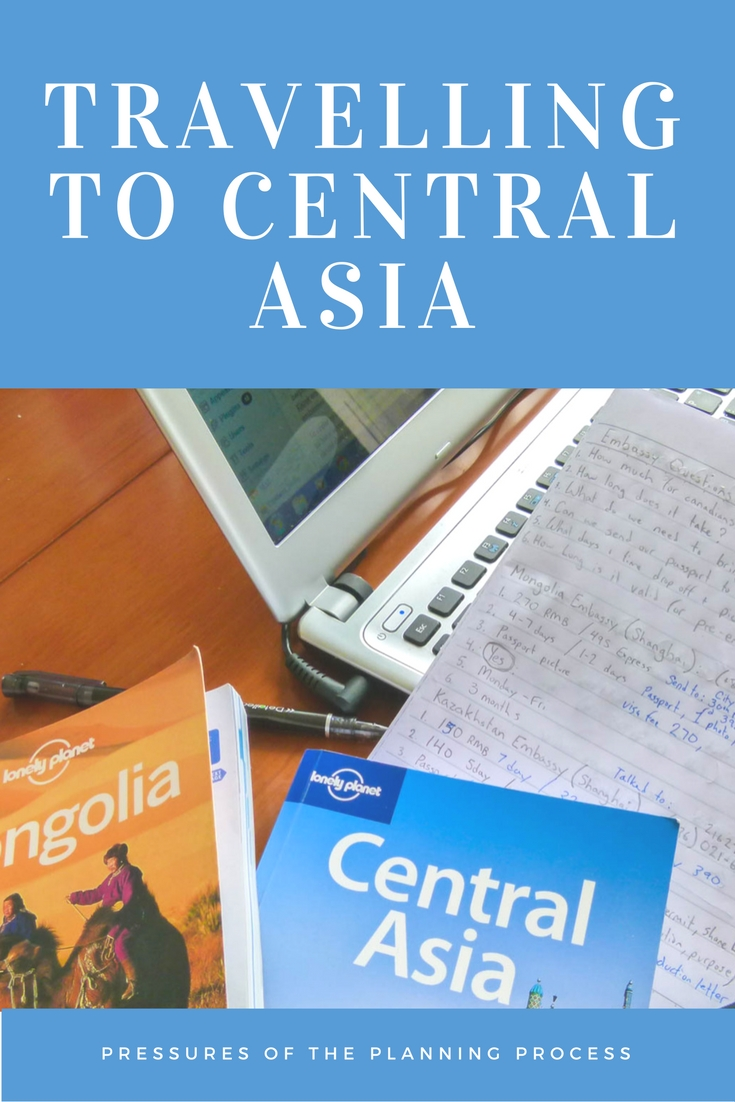 Travelling to Central Asia: Pressures Of The Planning Process