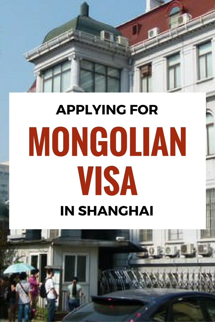 Applying For A Mongolian Visa In Shanghai