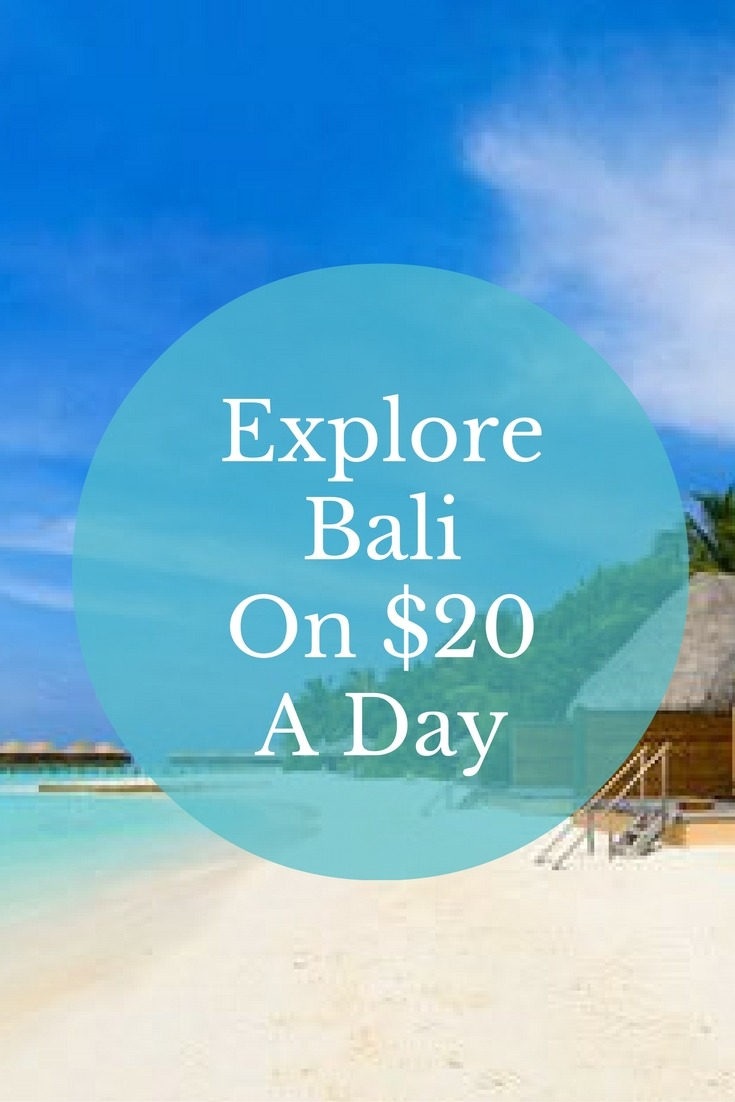 Explore Bali On $20 A Day
