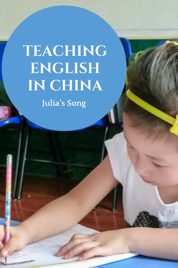 Julia's Song: Teaching English in China