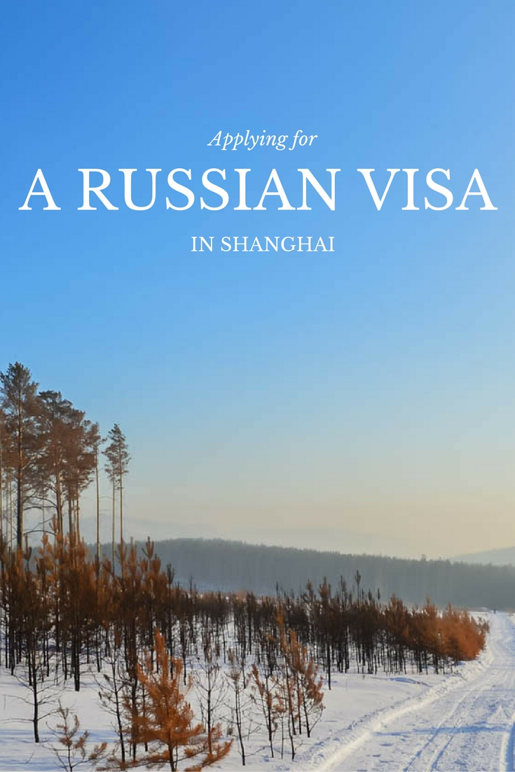 Applying For A Russian Visa In Shanghai