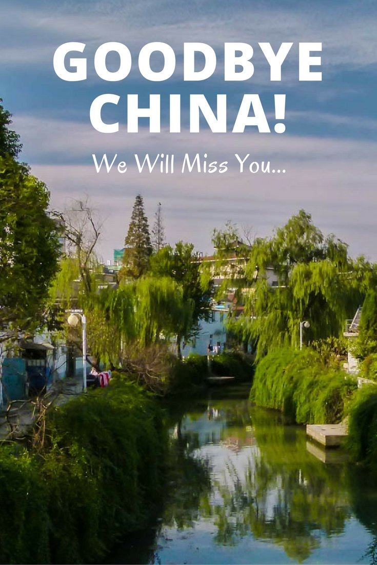 Goodbye China! We Will Miss You...