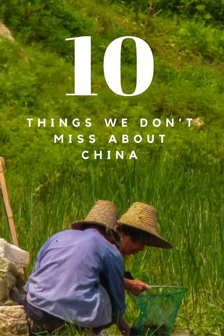 Don T Miss The 10 Cool And: 10 Things We Don't Miss About China
