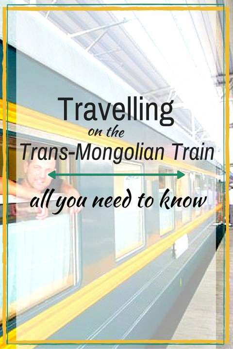 Travelling On The Trans-Mongolian Train- All You Need To Know