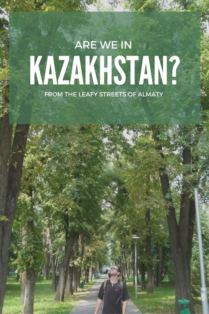 From The Leafy Streets Of Almaty: Are We In Kazakhstan?