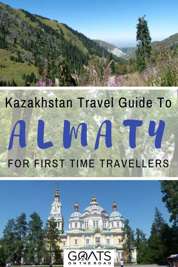 Zenkov Cathedral with text overlay Kazakhstan Travel Guide To Almaty