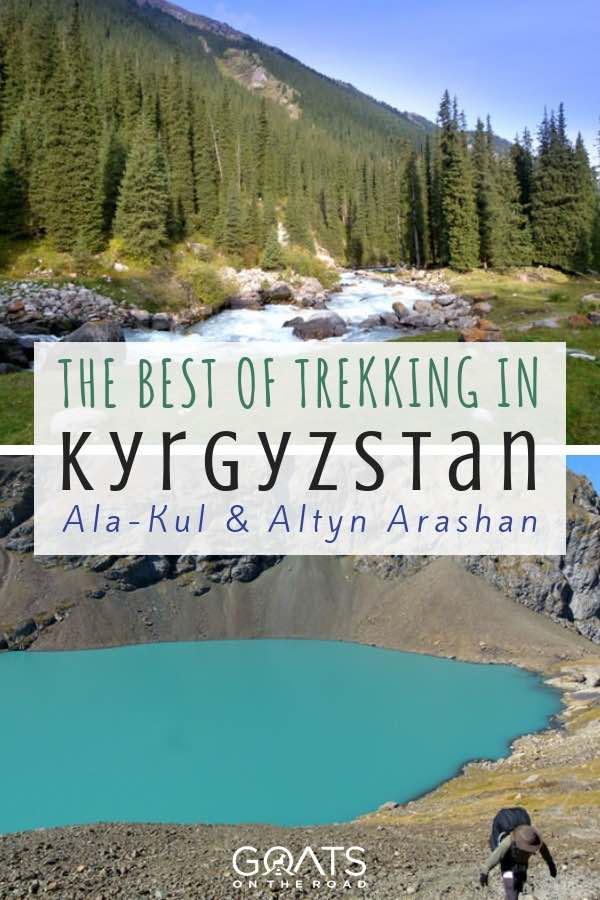 Kyrgyzstan lakes with text overlay The Best of Trekking In Ala-Kul & Altyn Arashan