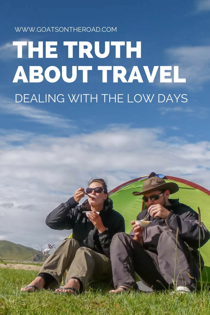 The Truth About Travel- Dealing With The Low Days
