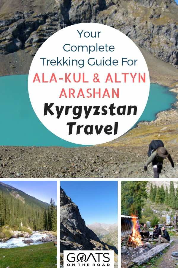 Mountain hiking with text overlay Your Complete Trekking Guide For Ala-Kul & Altyn Arashan Kyrgyzstan Travel