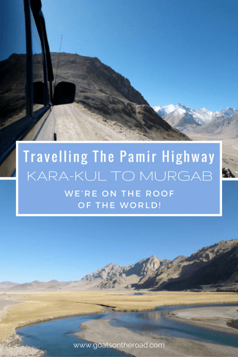 travelling-the-pamir-highway-kara-kul-to-murgab-were-on-the-roof-of-the-world