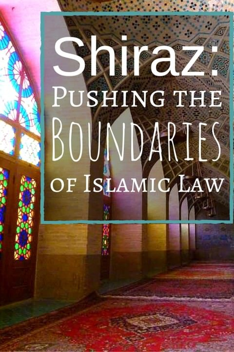 Shiraz- Pushing the Boundaries of Islamic Law