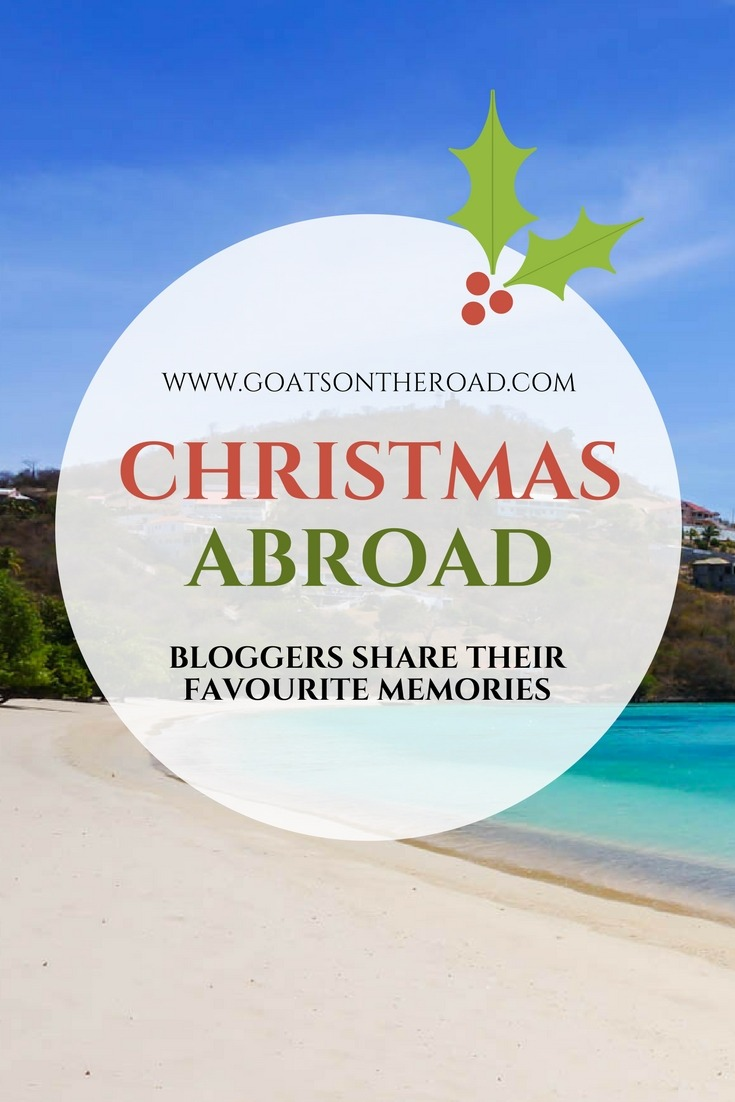 Spending Christmas Abroad – Bloggers Share Their Favourite Memories