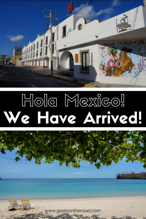 hola-mexico-we-have-arrived